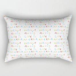 without music life is an error Rectangular Pillow