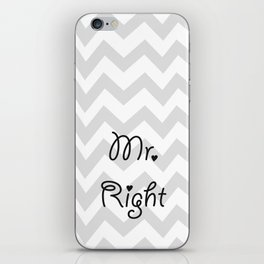 Mr. Right iPhone Skin