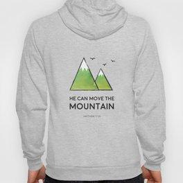 He Can Move the Mountain Hoody