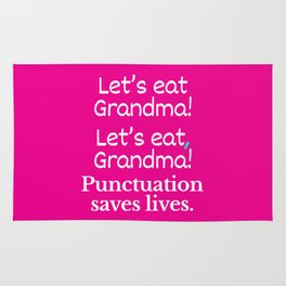 Let's Eat Grandma Punctuation Saves Lives (Pink) Rug