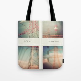 don't go Tote Bag