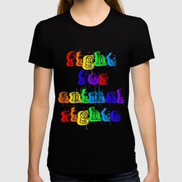 FIGHT FOR ANIMAL RIGHTS T-shirt