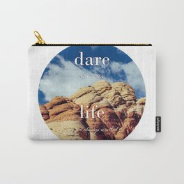 Dare To Live | Red Rocks Carry-All Pouch