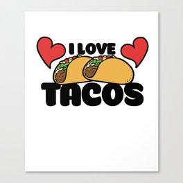 I love tacos Canvas Print