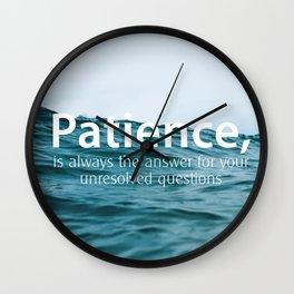 Patience, Wall Clock