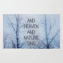 And Heaven And Nature Sing Rug