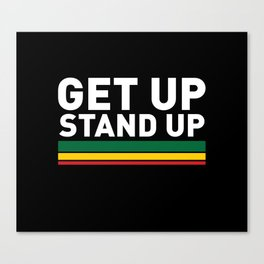 Get Up Stand Up / Rasta Vibrations Canvas Print