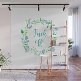 Fuck Off Wall Mural