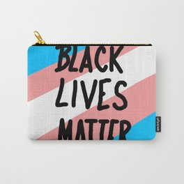 BLACK LIVES MATTER (Trans Liberation) Carry-All Pouch