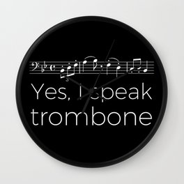 Yes, I speak trombone Wall Clock