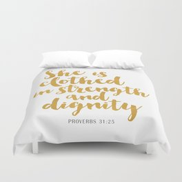 She is clothed in strength and dignity - Proverbs 32:25 Duvet Cover