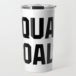 Squad Goals Travel Mug