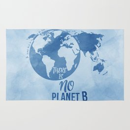 There Is No Planet B Rug