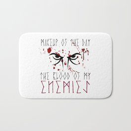 Makeup of the day: The blood of my enemies   Viking design Bath Mat