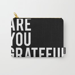 What are you grateful for? Carry-All Pouch