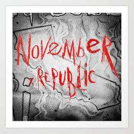 November Republic - Chapter : Red California Art Print