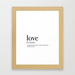 Definition of love Framed Art Print