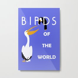Birds of the world Metal Print