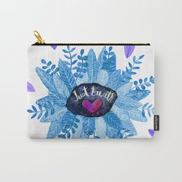 Just Breath Blue Carry-All Pouch