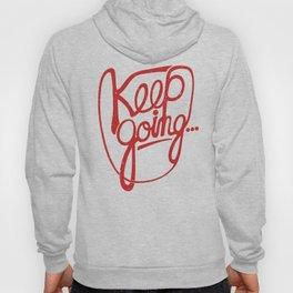 KEEP GO/NG Hoody