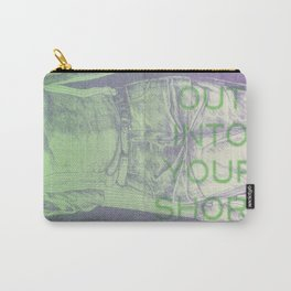 Step Out Into Your Short Shorts Carry-All Pouch
