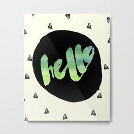 hello in green Metal Print