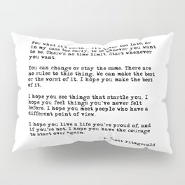 For what it's worth - F Scott Fitzgerald quote Pillow Sham