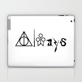 Always Laptop & iPad Skin