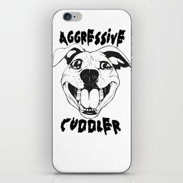 Aggressive Cuddler! (black line) iPhone Skin