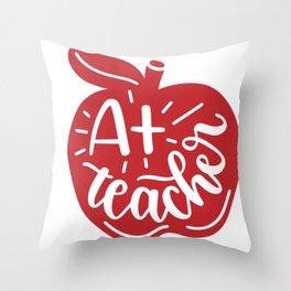 A+teacher Throw Pillow