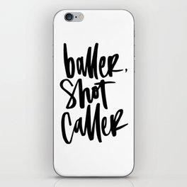 Baller, Shot Caller Hand Lettering iPhone Skin
