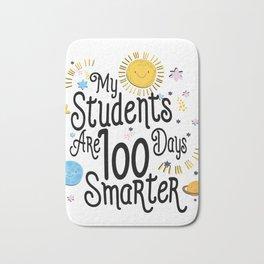 My Students Are 100 Days Smarter School For Teacher Bath Mat