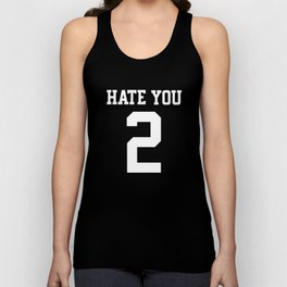 Hate You 2 Hipster Love Dope Swag Tumblr Fashion Gift Dope   t-shirts Unisex Tank Top
