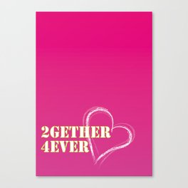 2gether 4ever Canvas Print