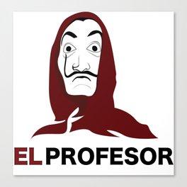 LA CASA DE PAPEL tee shirt El Profesor Canvas Print