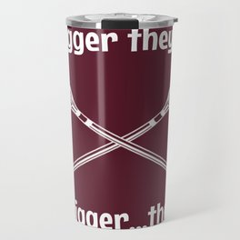 the bigger they are Travel Mug