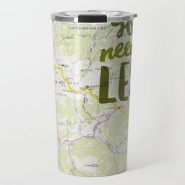 All You Need is Less Travel Mug