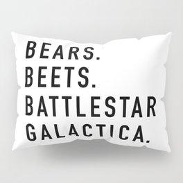 Bears Beets Battlestar Pillow Sham