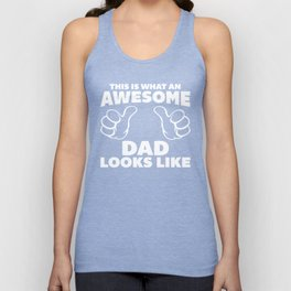 Awesome Dad Funny Quote Unisex Tank Top