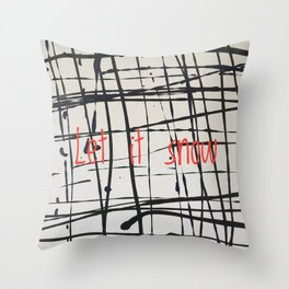 Best foot forward - Let it snow Throw Pillow