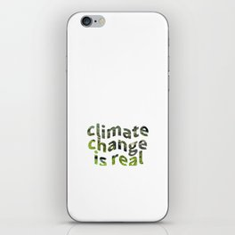 Climate Change Global Warming Is real iPhone Skin
