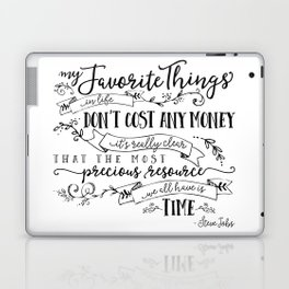 My Favorite Things Don't Cost Money - Steve Jobs Quote Laptop & iPad Skin