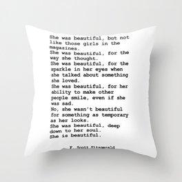 She was beautiful by F. Scott Fitzgerald #minimalism #poem Throw Pillow