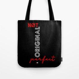 Stay Original Tote Bag