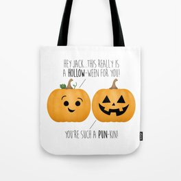 You're Such A Pun-Kin! Tote Bag