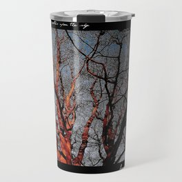 Trees Are Poems  Travel Mug
