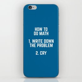How To Do Math Funny Quote iPhone Skin