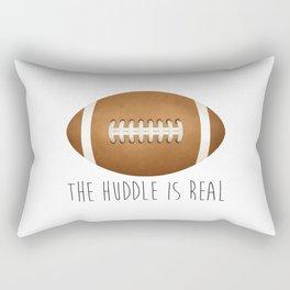The Huddle Is Real Rectangular Pillow