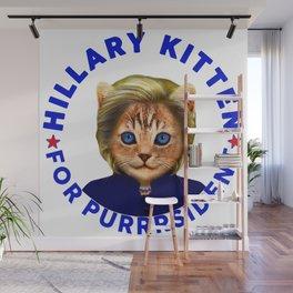 Hillary Kitten For Purrrsident  Wall Mural