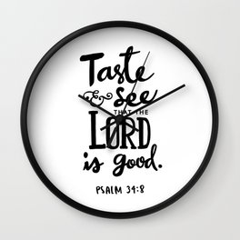 Psalm 34:8 Wall Clock